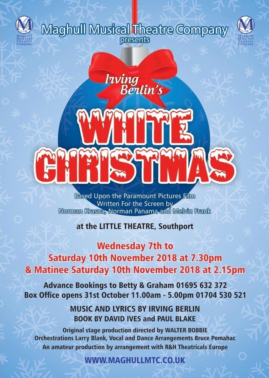 a maghull musical theatre company production - When Was White Christmas Written